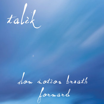 Slow Motion Breath Forward cover art