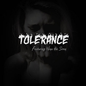 Tolerance (Ft. Nina The Siren) (Prod. x @ChadRoto) cover art