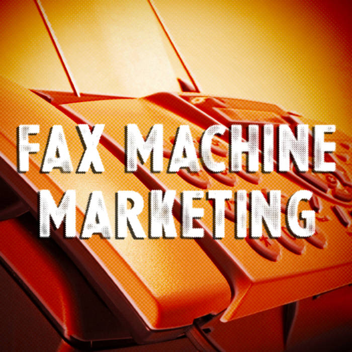 Fax Machine Marketing - EP cover art