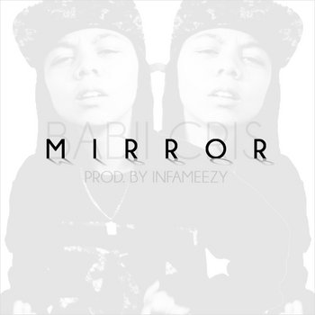 Mirror (Prod. by Infameezy) cover art