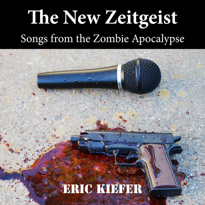 The New Zeitgeist: Songs from the Zombie Apocalypse cover art