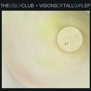 Visions of Tall Girl EP cover art