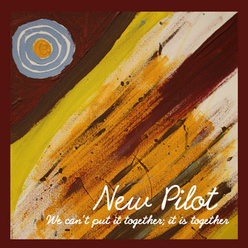 We Can't Put It Together; It Is Together (2010) cover art