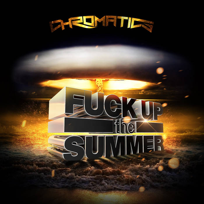 Fuck Up The Summer cover art