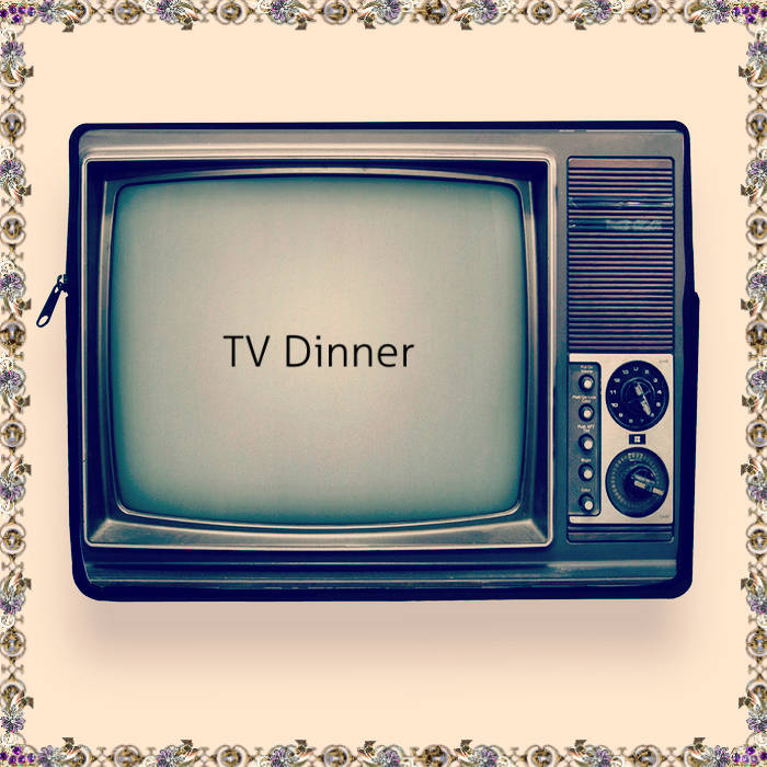 TV Dinner cover art