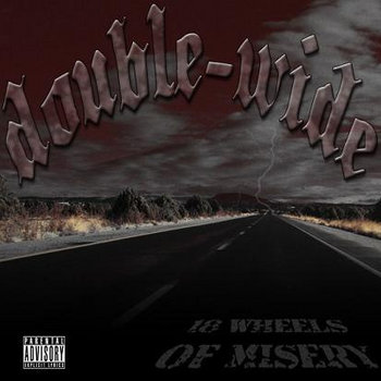 18 Wheels Of Misery cover art