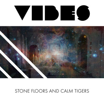 Stone Floors and Calm Tigers cover art