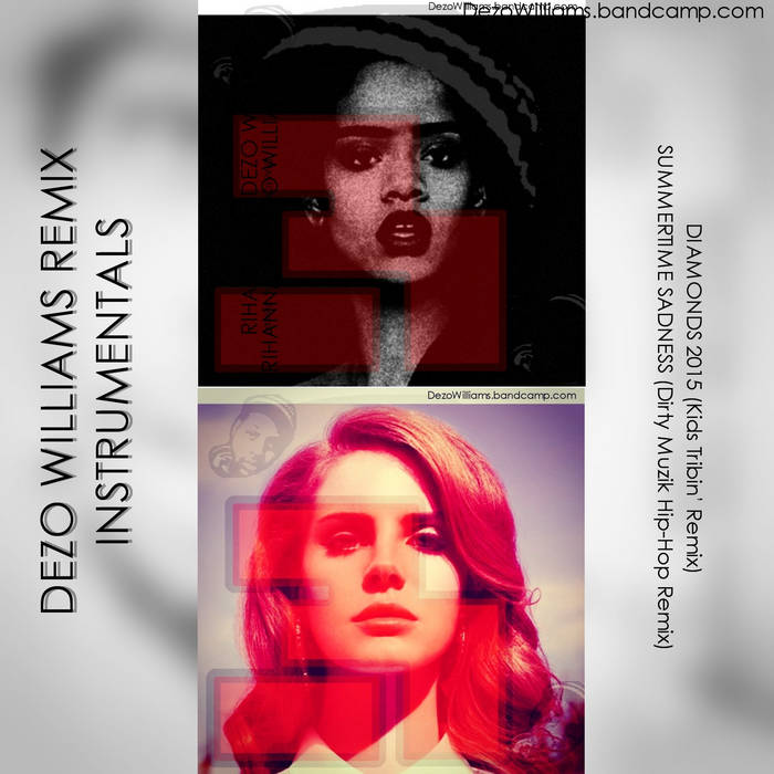 DEZO WILLIAMS REMIX INSTRUMENTALS© cover art