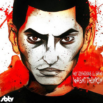 "[SBTV Exclusive Mixtape] - Mic Righteous - ""Mic Wasn't Thinkin"" cover art"