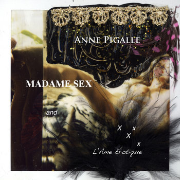 Madame Sex and L'Ame Erotique cover art