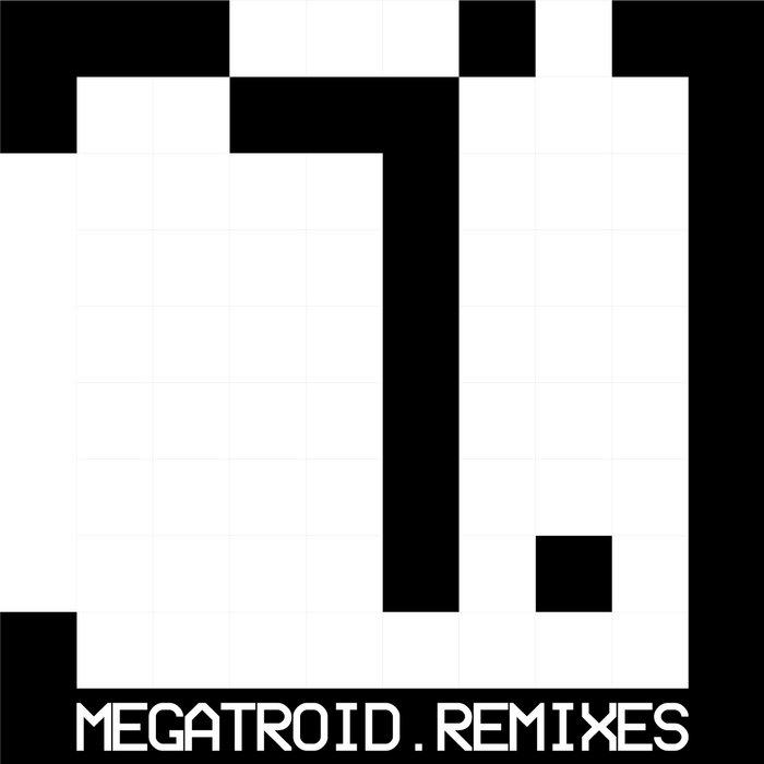 Megatroid Remixes 1 cover art