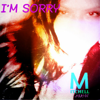 I'M SORRY cover art