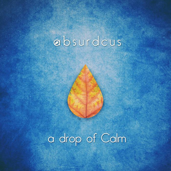 a drop of Calm cover art