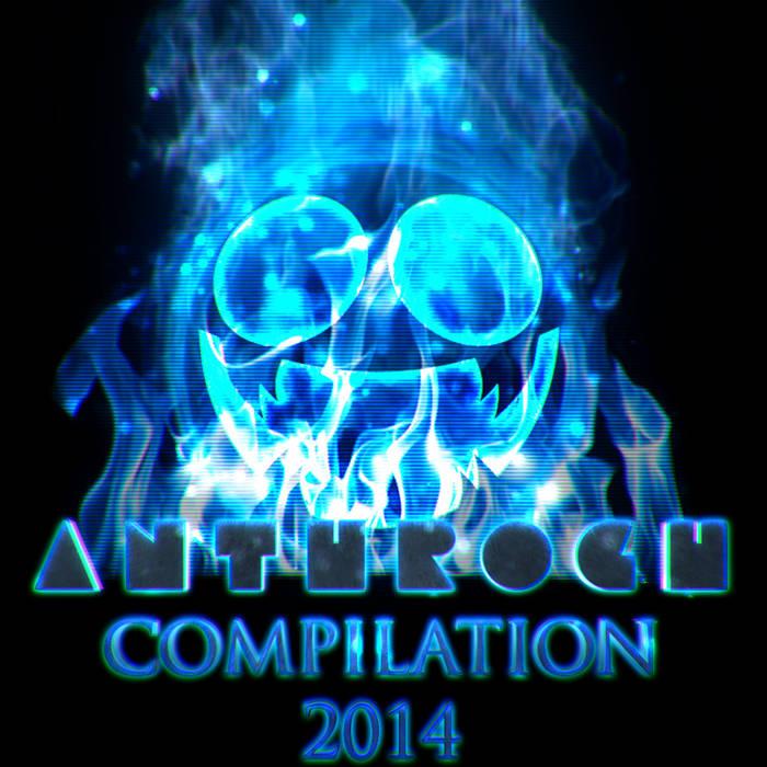 Anthrogh - 2014 Compilation (2015)
