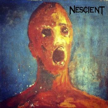 Nescient - Nescient (EP) (2014)