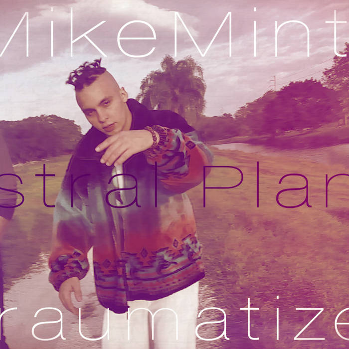 Astral Plane ft. Traumatize (prod. MikeMint) cover art