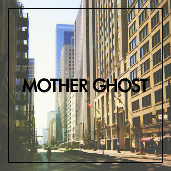 Mother Ghost cover art