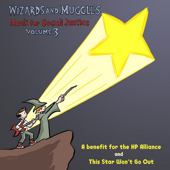 Wizards and Muggles Rock For Social Justice: Volume 3 cover art