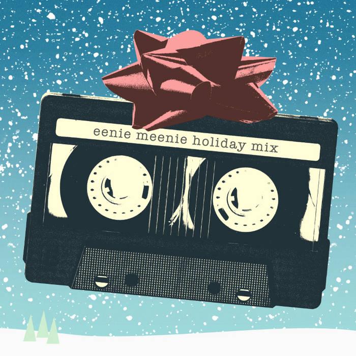 Eenie Meenie Holiday Mix 2013 cover art