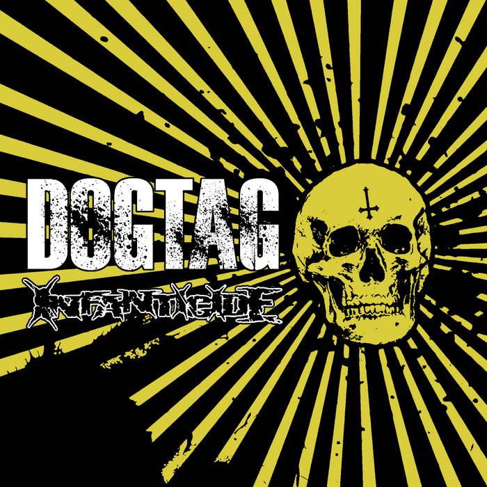 """Dogtag / Infanticide Split 7"""" cover art"""