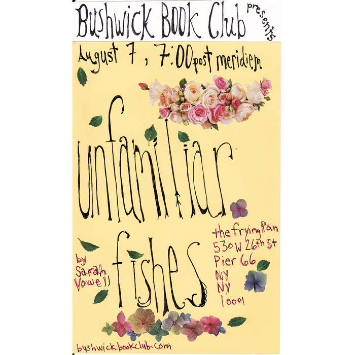Bushwick Book Club presents UNFAMILIAR FISHES by Sarah Vowell cover art