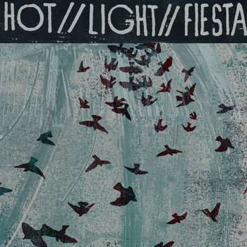 Hot//Light//Fiesta cover art