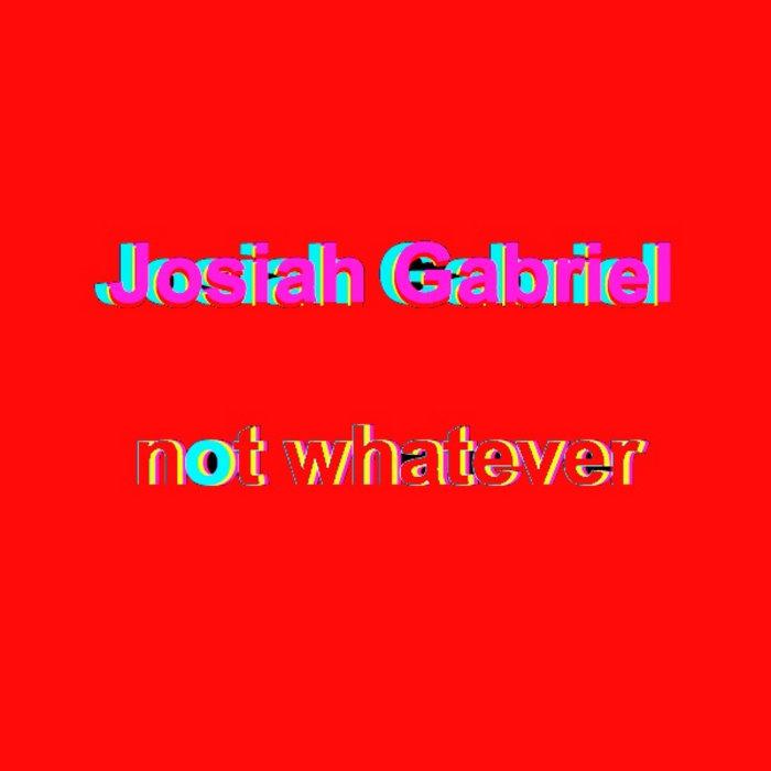NOT WHATEVER || SINGLE cover art