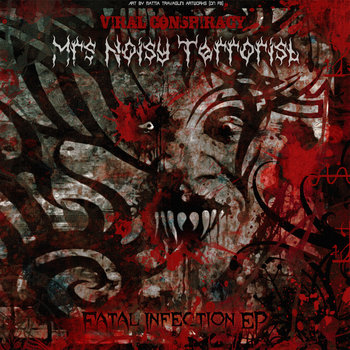 Mrs Noisy Terrorist - Fatal Infection Ep cover art