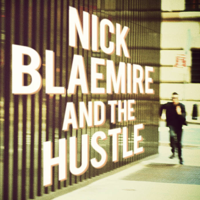 Nick Blaemire and the Hustle cover art
