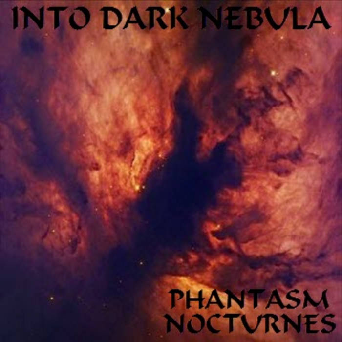 PHANTASM NOCTURNES - INTO DARK NEBULA cover art