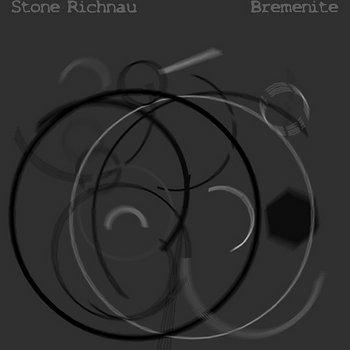 Stone Richnau - Bremenite cover art