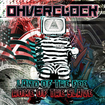 Land of the Fee Home of the Slave (CD) cover art