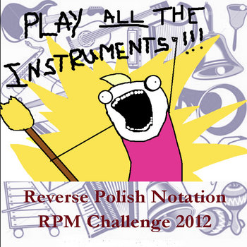 Play ALL The Instruments! (RPM Challenge 2012) cover art