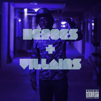 Heroes + Villains cover art