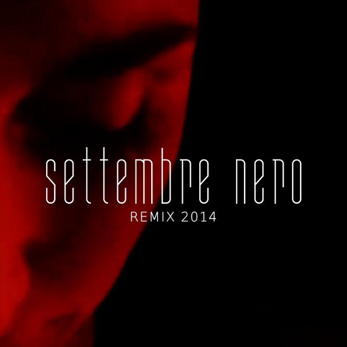 Settembre Nero - Remix 2014 cover art