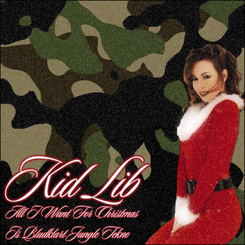 Kid Lib - All I Want For Christmas Is Bludklart Jungle Tekno cover art