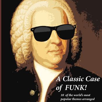 A Classic Case of FUNK! (clarinet book included in album purchase) cover art