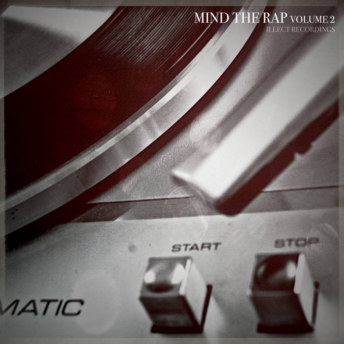Illect Recordings: Mind the Rap volume 2 cover art
