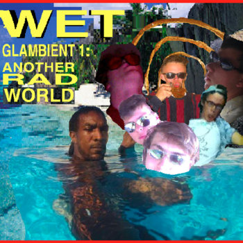 Glambient 1: Another Rad World cover art