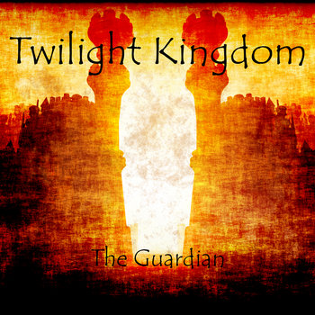 Twilight Kingdom - The Guardian cover art