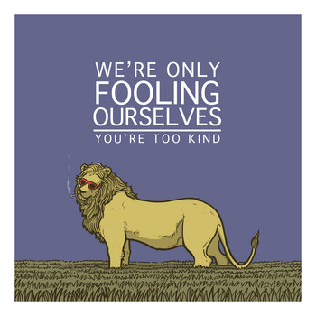 We're Only Fooling Ourselves EP cover art