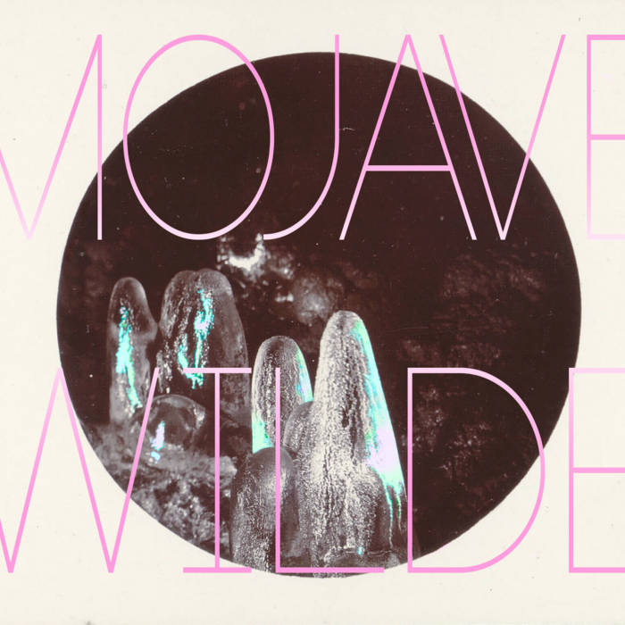 Mojave Wilde EP cover art