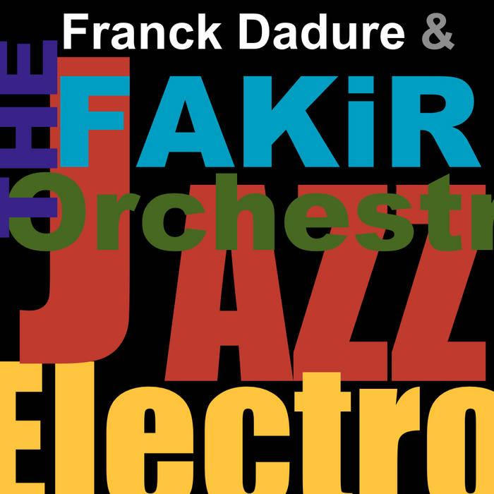 Franck Dadure The FAKIR cover art