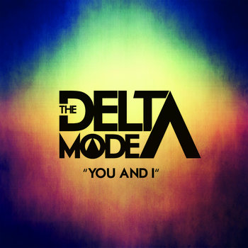 The Delta Mode_-_You and I cover art