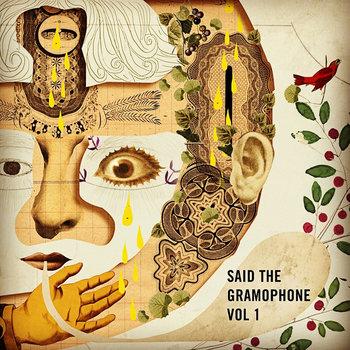 Said the Gramophone, Vol 1 cover art