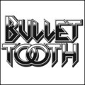 Bullet Tooth image