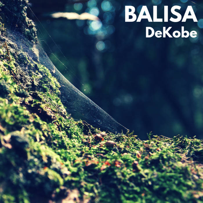 DeKobe - Balisa (2016)