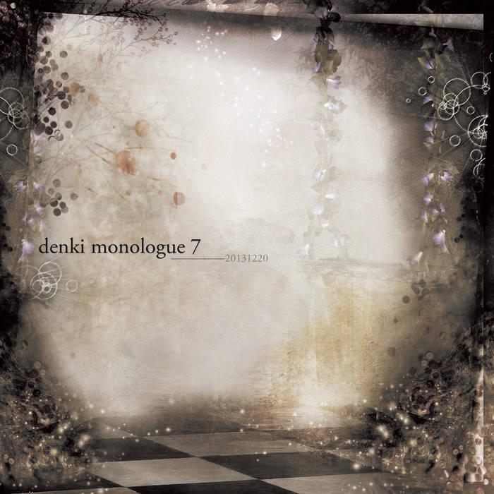 denki monologue 7 cover art