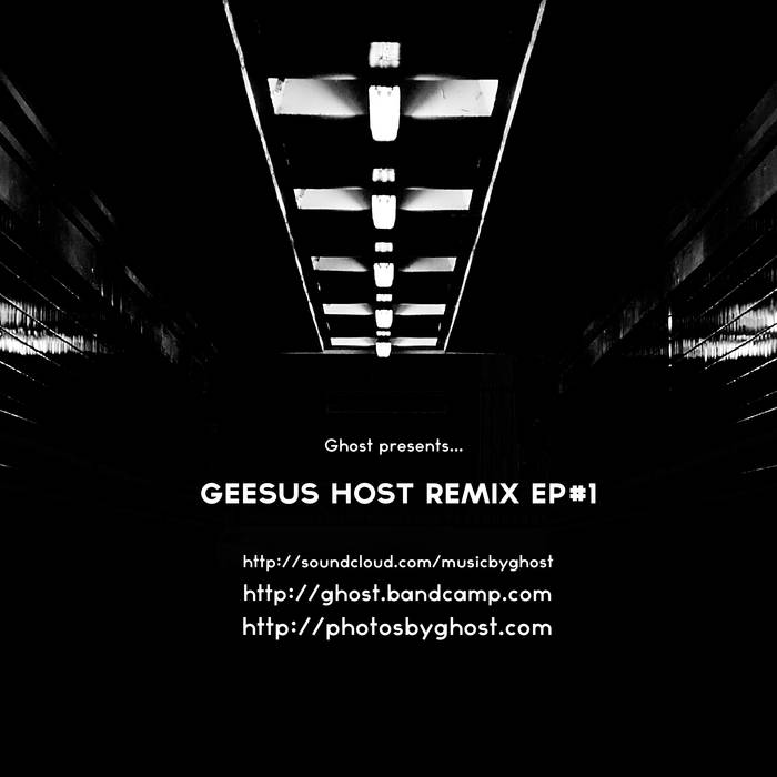 Geesus Host remixes EP #1 cover art