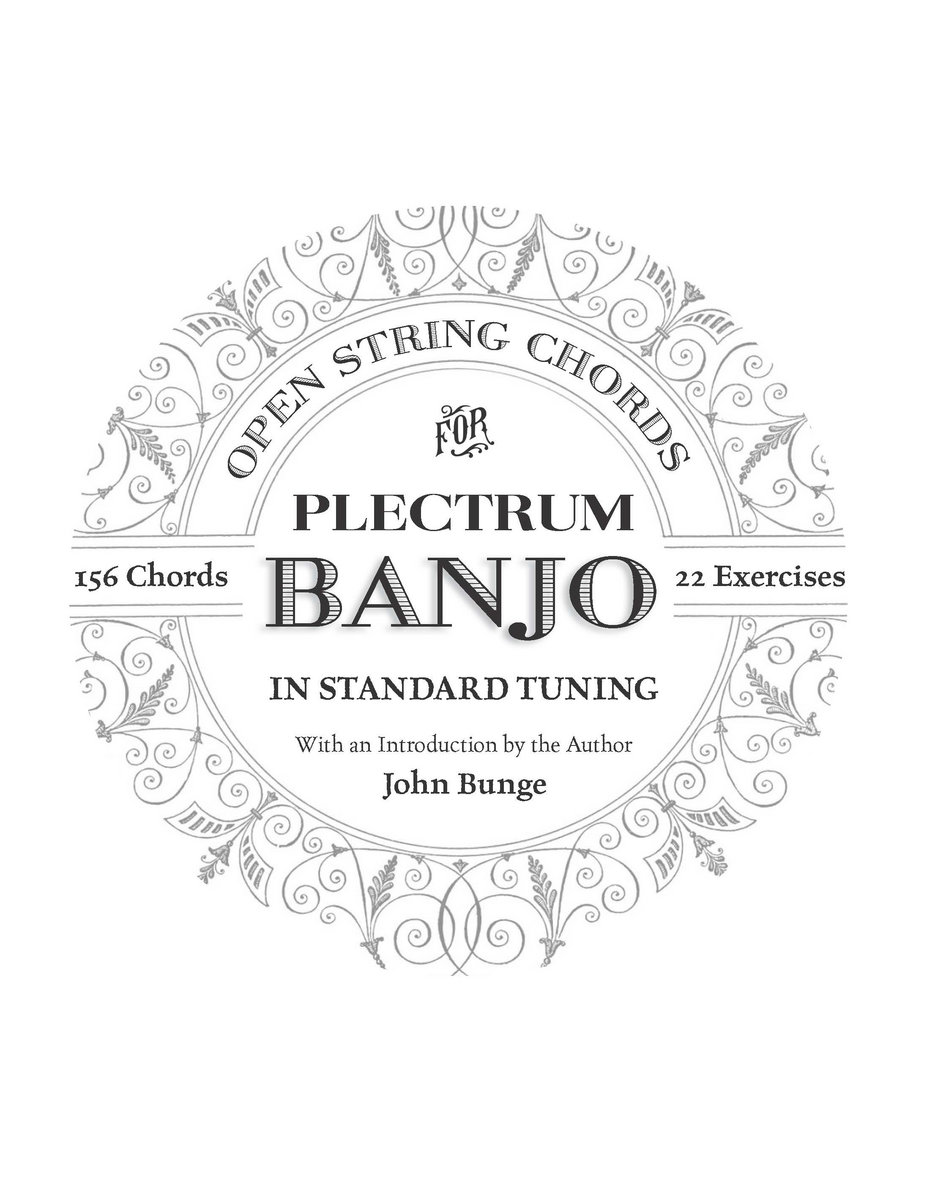 Open String Chords for Plectrum Banjo In Standard Tuning (book) : John Bunge